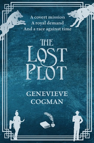 """Cover for Genevieve Cogman's The Lost Plot features two wolves in the  upper left and right corners, a flapper girl in 1920s dress in the bottom left corner, and a man in a zoot suit in the bottom right corner. Reads """"A covert mission; A royal demand; And a race against time"""" above the title."""